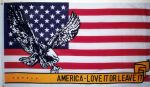 AMERICA LOVE IT OR LEAVE IT - 5 X 3 FLAG